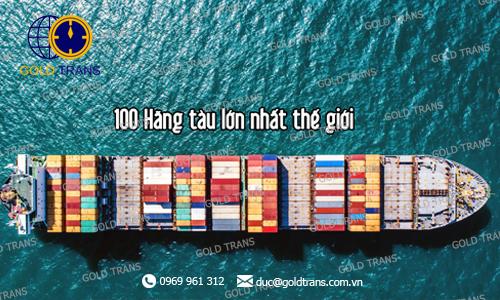 100 hãng tàu lớn nhất thế giới