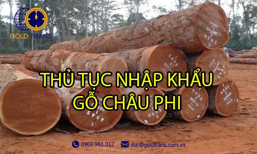 thủ tục nhập khẩu gỗ từ châu Phi