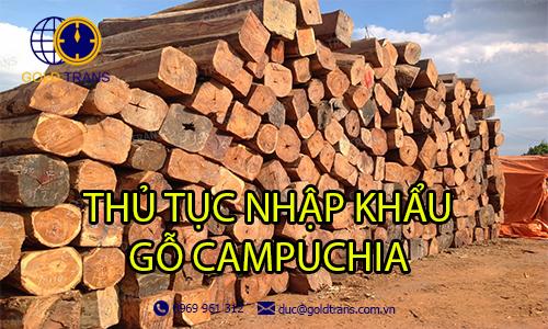 thủ tục nhập khẩu gỗ từ Campuchia