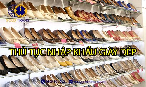 thủ tục nhập khẩu giày dép