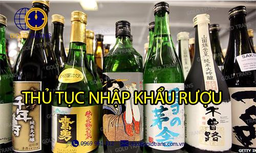 thu-tuc-nhap-khau-ruou