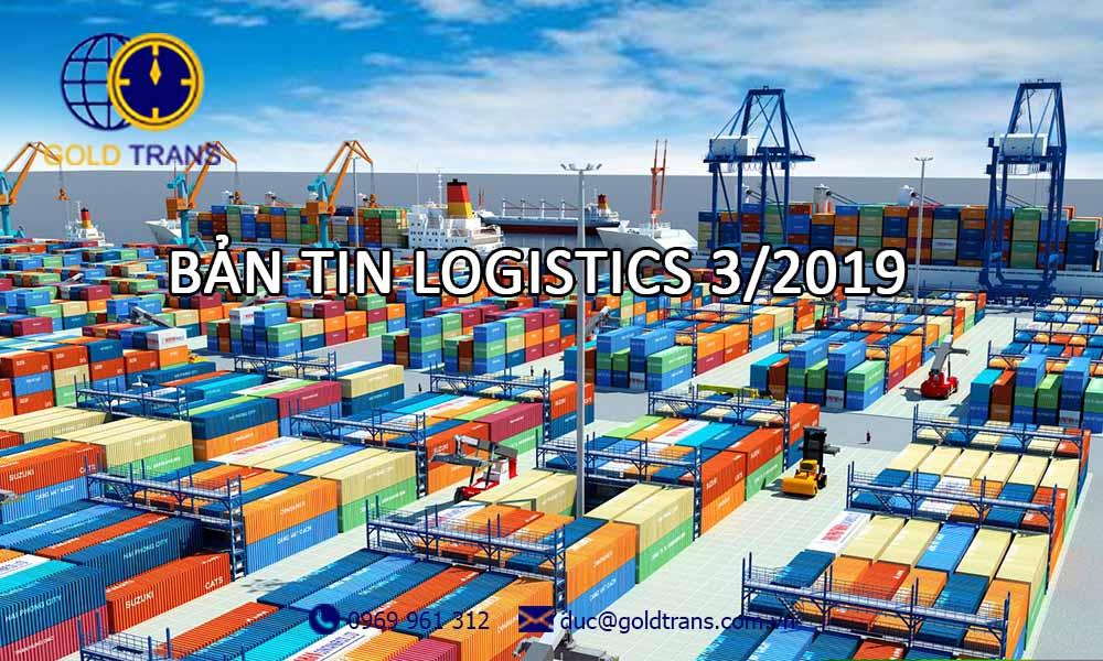 bản tin logistics tháng 3 2019