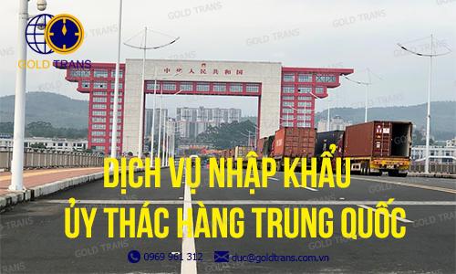 dich-vu-uy-thac-nhap-khau-hang-trung-quoc