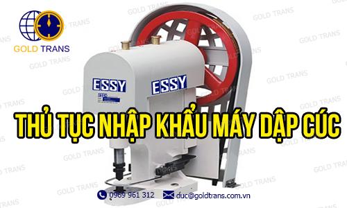 thu-tuc-nhap-khau-may-dap-cuc