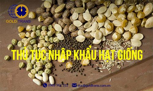 thu-tuc-nhap-khau-hat-giong