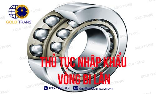 thu-tuc-nhap-khau-vong-bi