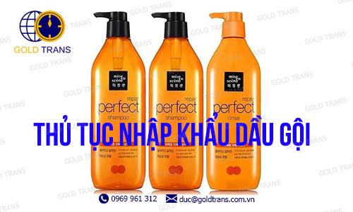 thu-tuc-nhap-khau-dau-goi