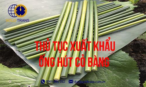 thu-tuc-xuat-khau-ong-hut-co-bang
