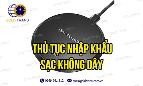thu-tuc-nhap-khau-sac-khong-day