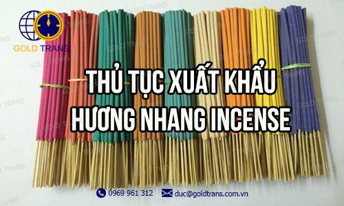 thu-tuc-xuat-khau-huong-nhang-incense