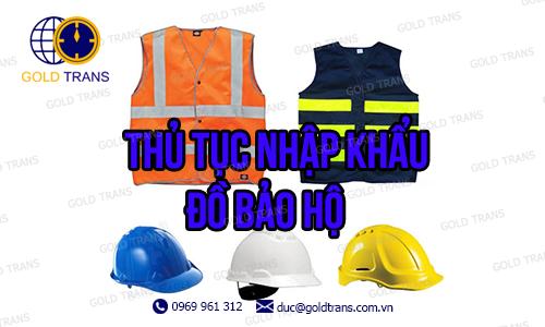 thu-tuc-nhap-khau-do-bao-ho-lao-dong