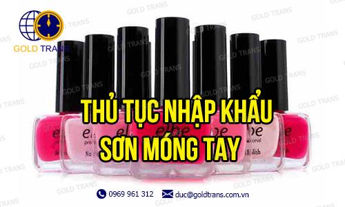thu-tuc-nhap-khau-son-mong-tay