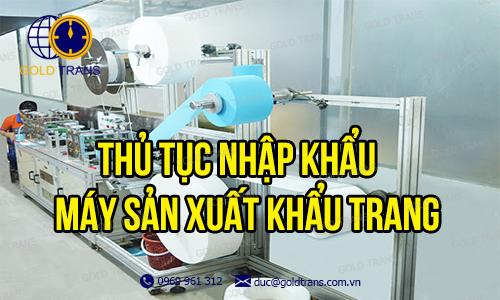 thu-tuc-nhap-khau-may-san-xuat-khau-trang