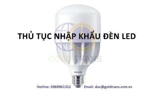 thủ tục nhập khẩu đèn led 2020
